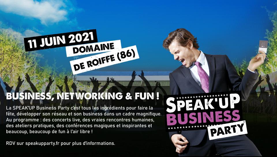 Evénement ! SPEAK'UP BUSINESS PARTY   Domaine de Roiffé (86)