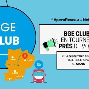 Tournée Apéro réseau BGE CLUB - Le Mans en Sarthe